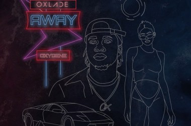 Oxlade – Away