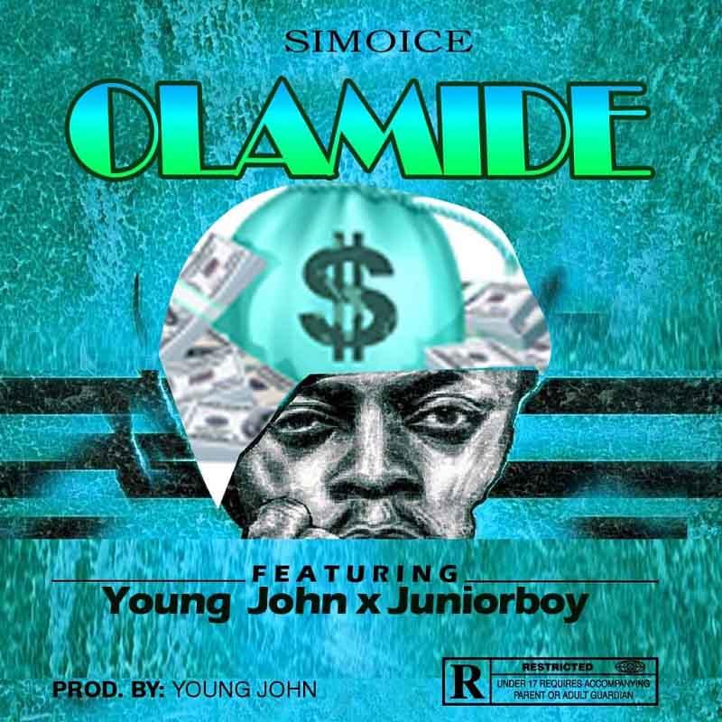 Simoice ft. Young John x Juniorboy – Olamide
