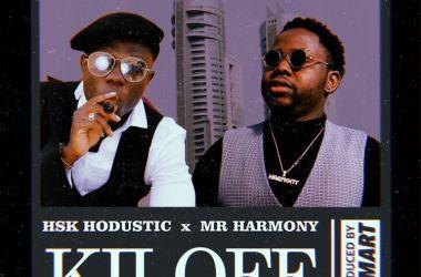 Hsk Hodustic x Mr Harmony – Kilofe