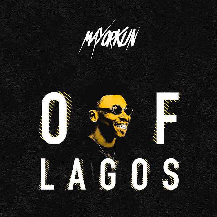 Mayorkun – Of Lagos
