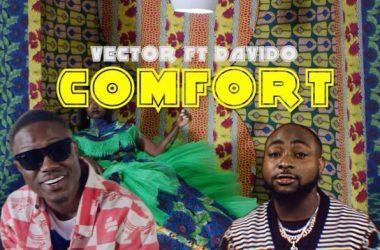 Vector – Comfort ft. Davido