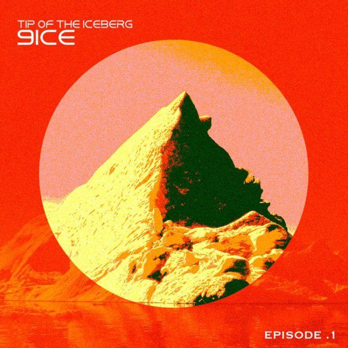 9ice – Tip Of The Iceberg Episode 1 (Album)