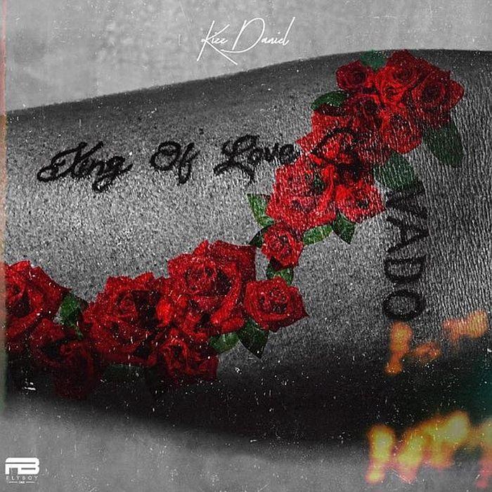 Kizz Daniel - 'King of Love' Album