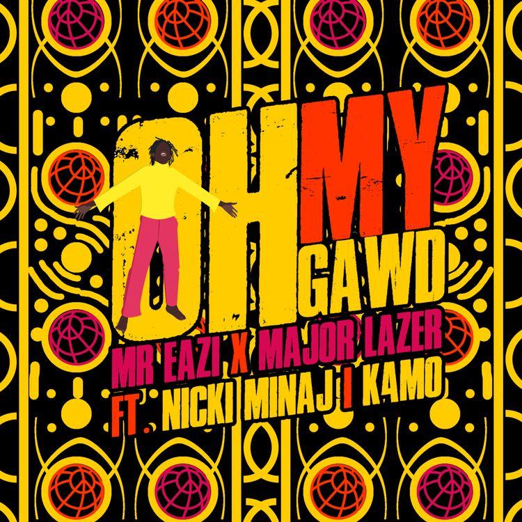 Mr Eazi & Major Lazer – Oh My Gawd (ft. Nicki Minaj & K4mo)