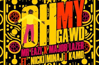Mr Eazi & Major Lazer – Oh My Gawd (ft. Nicki Minaj & K4mo)