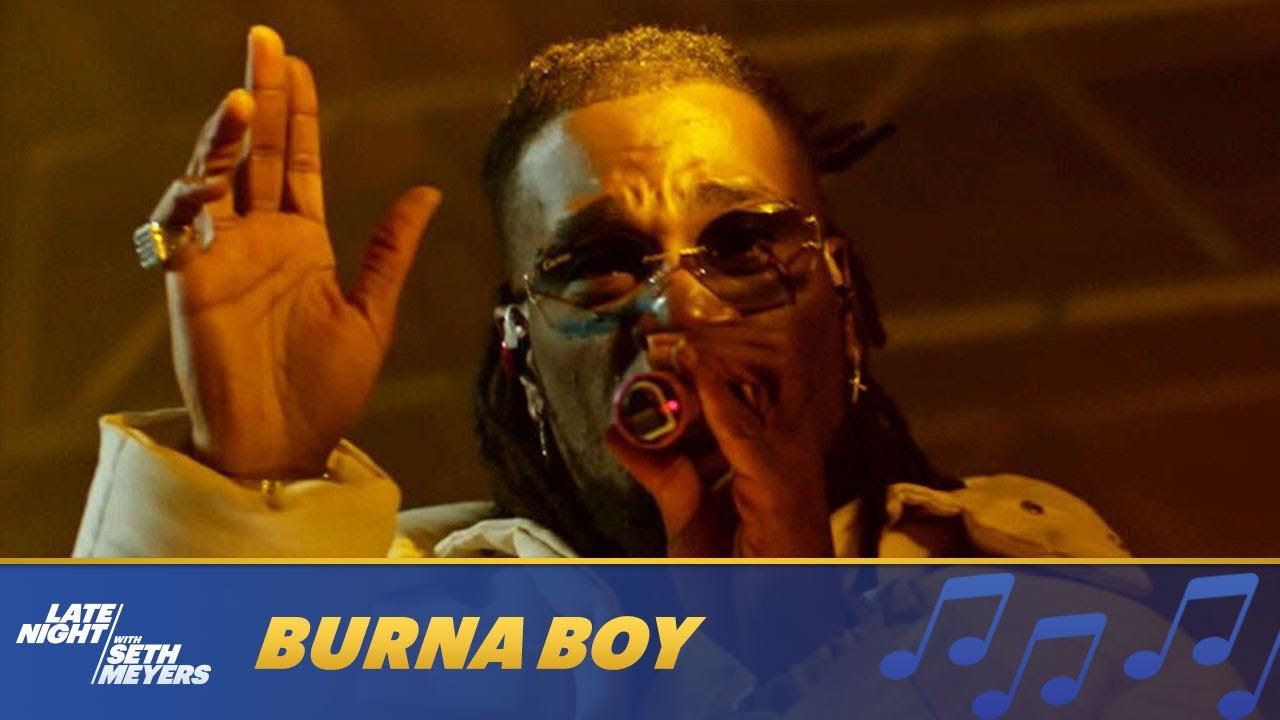 Burna Boy Performs Way Too Big On Late Night with Seth Meyers