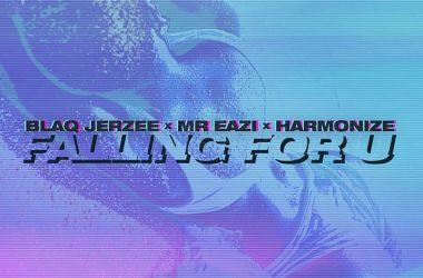 Blaq Jerzee x Mr Eazi x Harmonize – Falling For U