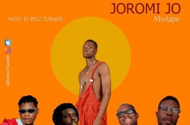DJ Pelz Turner – Joromi Jo Mixtape