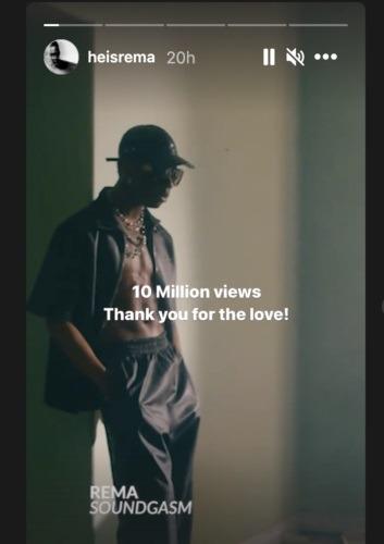 Rema's Soundgasm Official Video Hits 10 Million