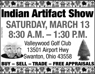 Free Appraisals, Indian Artifact Show (March 13, 2021)