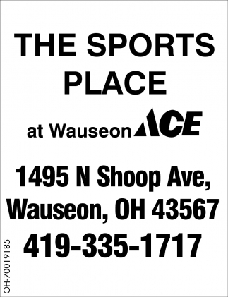 The Sports Place, Wauseon Ace Hardware