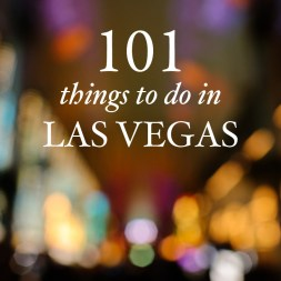The Ultimate Las Vegas Bucket List (101 Things to Eat, See, & Do)