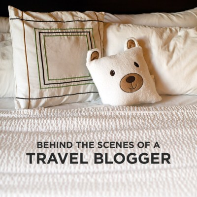 Behind the Scenes of A Travel Blogger.