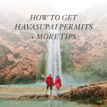 How to Get Havasupai Falls Reservations / Permits + More Tips