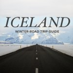 Iceland Winter Road Trip – Best Stops and Places to Avoid