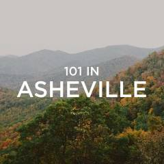 101 Things to Do in Asheville Bucket List // localadventurer.com