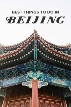 11 Best Things to Do in Beijing China // localadventurer.com