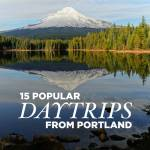 15 Best Day Trips from Portland Oregon