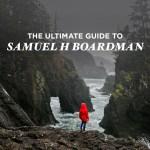 The Ultimate Guide to Samuel H Boardman State Scenic Corridor