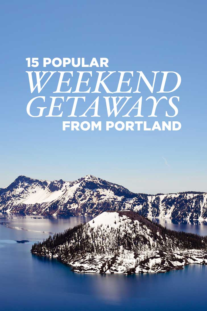 Best weekend trips from portland oregon local adventures for Best weekend get aways