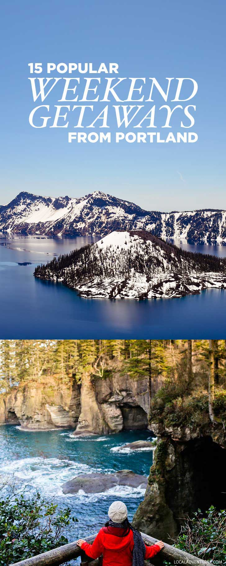 15 Amazing Weekend Trips from Portland Oregon // localadventurer.com