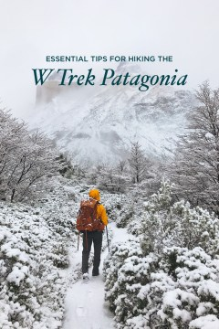 How to Hike the W Circuit Torres del Paine National Park, Patagonia, Chile // localadventurer.com