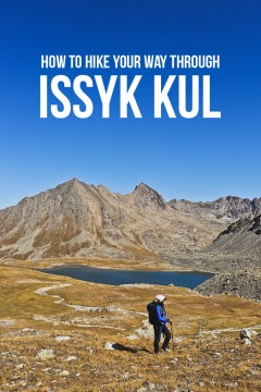 Issyk Region Kyrgyzstan Hiking - How to Hike to Boz Uchuk Lakes // localadventurer.com