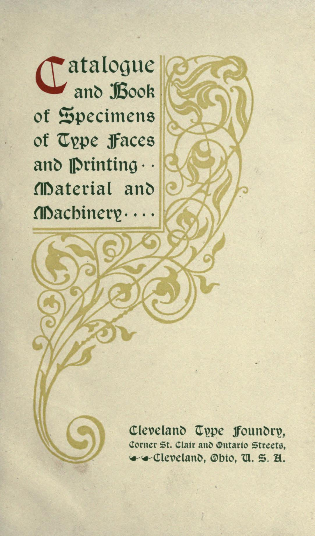 Catalogue and book of specimens of type faces and printing material and machinery by Cleveland Type Foundry. 1 edition (1 ebook) - first published in 1895