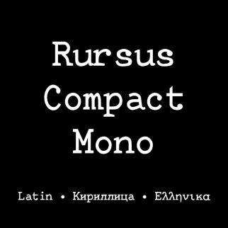 Rursus Compact Mono