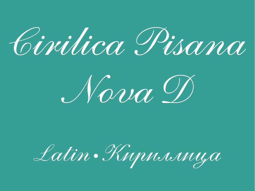 Cirilica Pisana Nova D