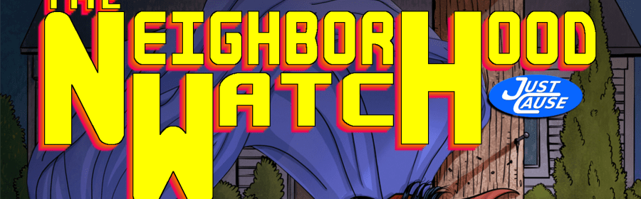 Neighborhood Watch, cover art, middle grade, JCU, just cause universe, ian thomas healy, superheroes, supervillains