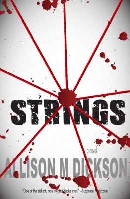 strings, strings audiobook, allison m dickson, horror, psychosexual, thriller, audiobook, ebook