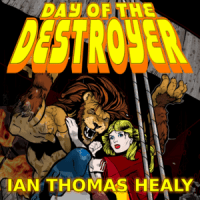 audiobook, audiobooks, superhero, ebook, day of the destroyer, just cause, just cause universe, ian healy, ian thomas healy, 1977, new york, new york city, new york city blackout