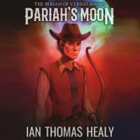 audiobooks, audiobook, pariahs moon, pariah's moon, pariah of verigo, elves, western, dwarves, fantasy, ian healy, ian thomas healy