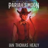 audiobooks, audiobook, pariahs moon, pariah's moon, pariah of verigo, elves, western, dwarves, fantasy, ian healy, ian thomas healy