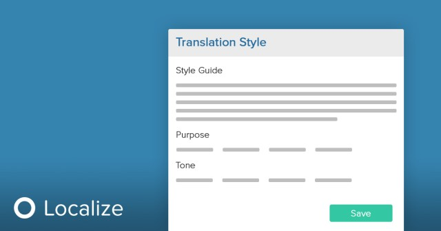 localization style guide from Localize UI showing options for guide, purpose, and tone.