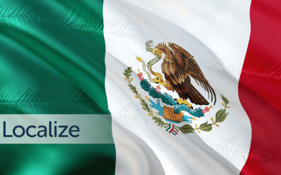Localizing for Mexico: Why You Should Do It