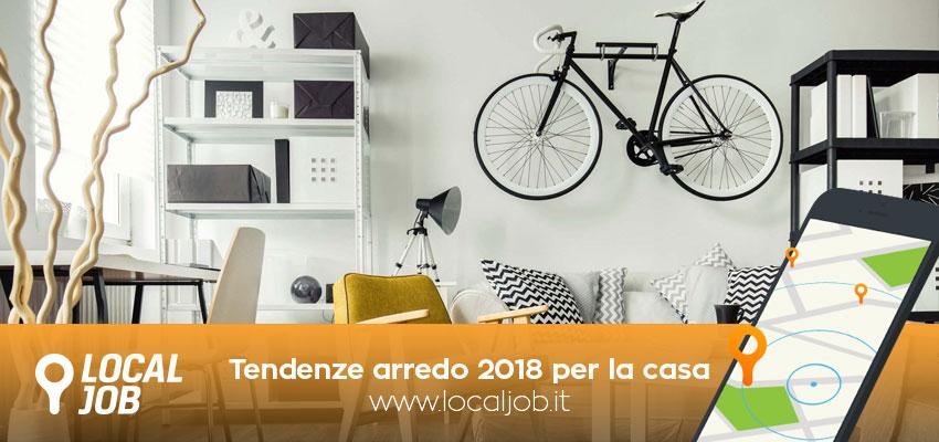 Arredamento le 5 tendenze di arredo pi innovative per il - Tendenze casa 2018 ...