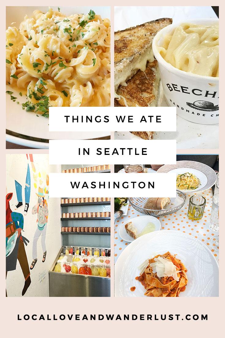 Things We Ate Seattle on Localloveandwanderlust.com