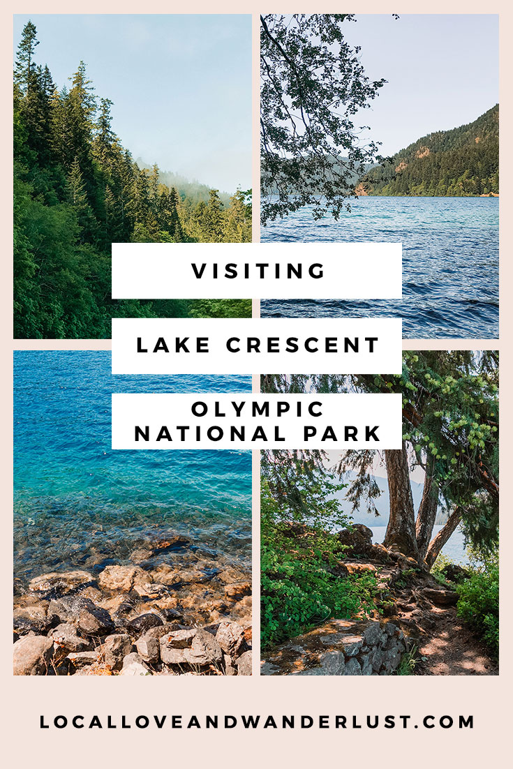 Visiting Lake Crescent, Olympic National Park | Local Love and Wanderlust