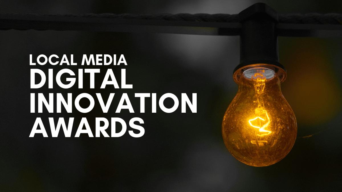 Local Media Digital Innovation Awards