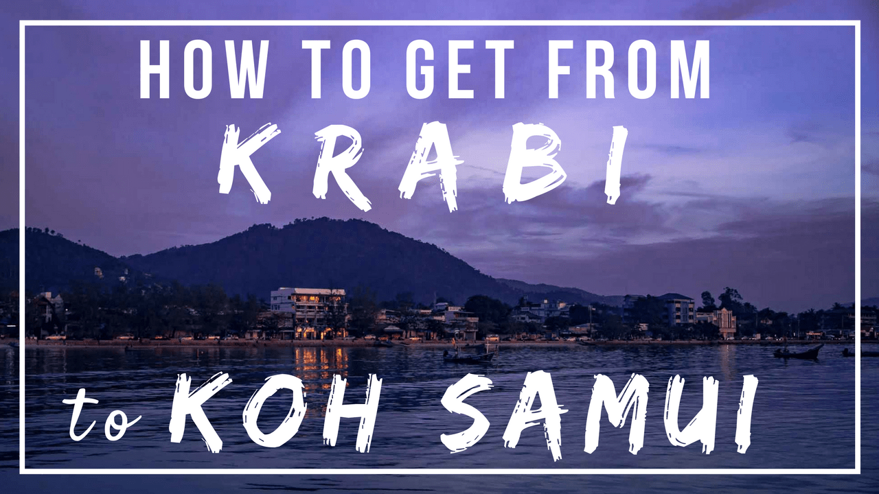 How to Get from Krabi to Koh Samui with Lomprayah