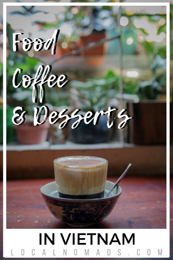 Food Coffee and Desserts in Vietnam