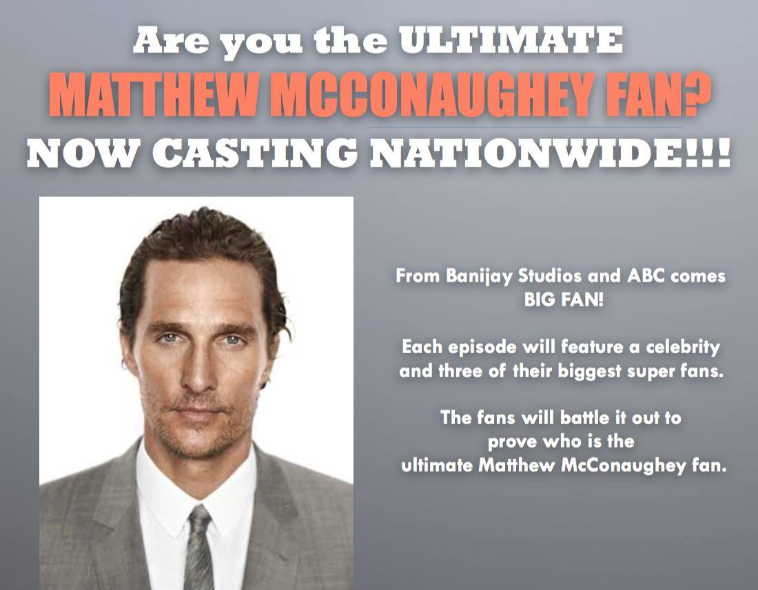 big fan matthew mcconaughey abc