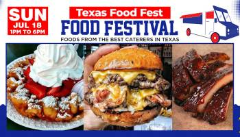 Texas Food Fest is one of the most delicious things you can do this weekend!
