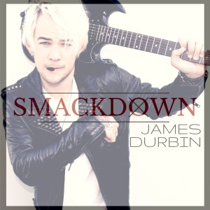 James Durbin Smackdown