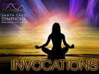 Santa Cruz Symphony's Invocations