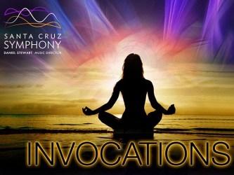 Santa Cruz Symphony's Invocations
