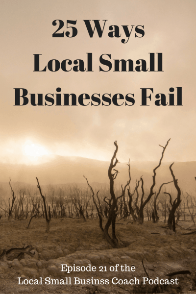25 Reasons Local Local Small Business Fail