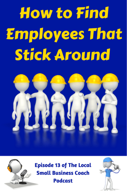 How to Find Employees That Stick Around